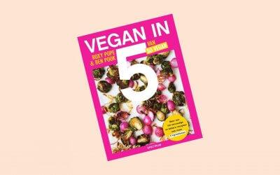 Vegan in 5 van Roxy & Ben