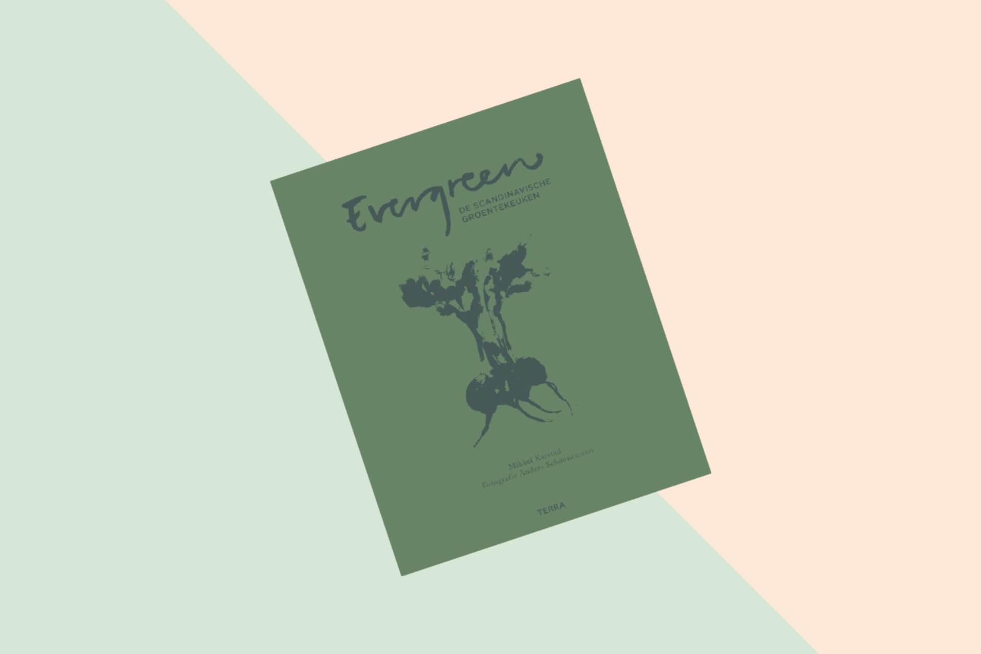 Kookboek Evergreen - De Scandinavische groentekeuken